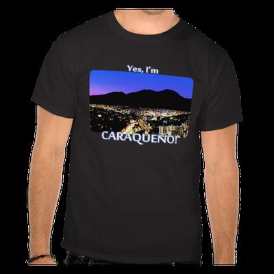 Camiseta Yes, I'm caraqueño! Caracas de noche, Venezuela