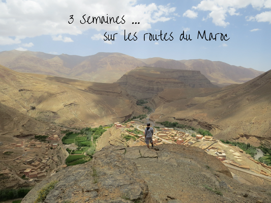 3 semaines sur les routes du Maroc