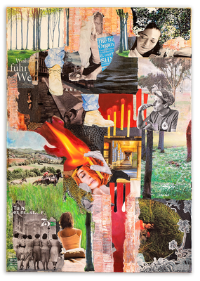 # 111 THIS GIRL IS ON FIRE,  Collage auf Leinwand 70 cm x 100 cm, 2017