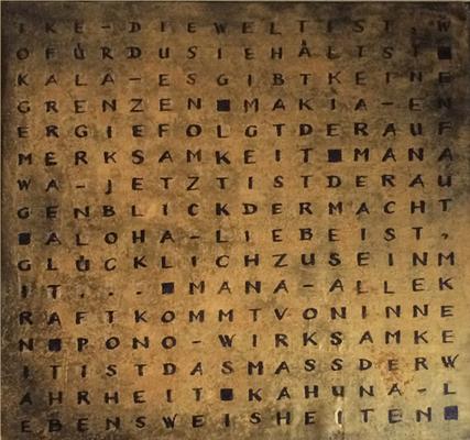 Hawaiian Wisdom   ...   Kahuna-Philosophien   ...   Acryl, Leinwand   ...   50 x 50 cm