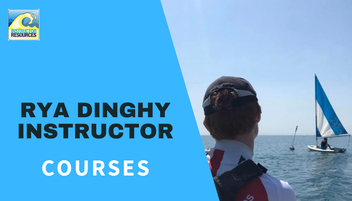 RYA Dinghy Instructor Courses