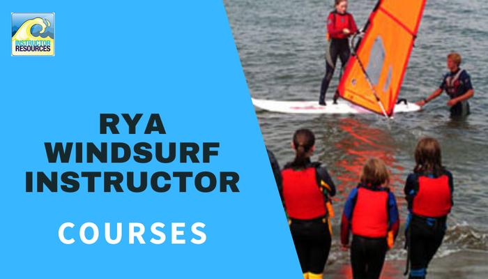 RYA Windsurf Instructor Courses