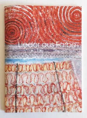 Kunstkatalog für die Berliner Malerin Anette Selle.
