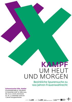 """Plakat zur Ausstellung """"Kampf um Heut und Morgen _ Bezirkliche Spurensuche zu 100 Jahren Frauenwahlrecht""""."""
