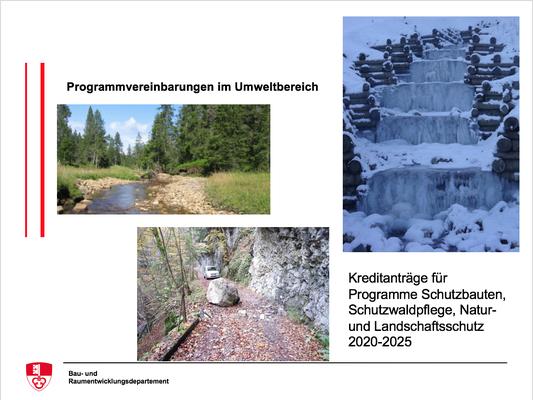 Programmvereinbarungen im Umweltbereich - Kreditanträge für Programme Schutzbauten, Schutzwaldpflege, Natur- und Landschaftsschutz 2020-2025