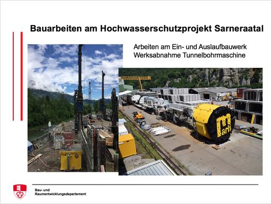 Bauarbeiten am Hochwasserschutzprojekt Sarneraatal - Arbeiten am Ein- und AuslaufbauwerkWerksabnahme Tunnelbohrmaschine