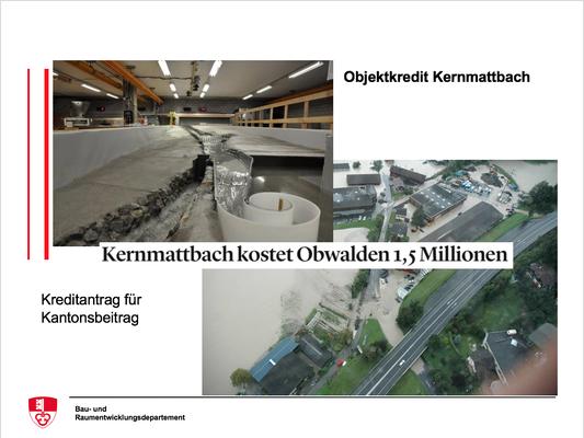 Objektkredit Kernmattbach - Kreditantrag für Kantonsbeitrag
