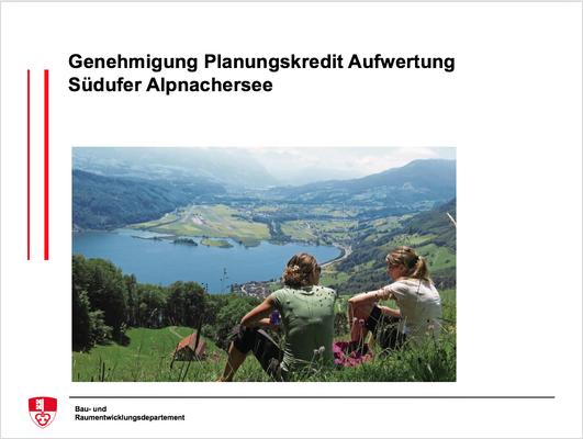 Genehmigung Planungskredit Aufwertung Südufer Alpnachersee