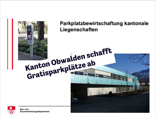 Parkplatzbewirtschaftung kantonale Liegenschaften