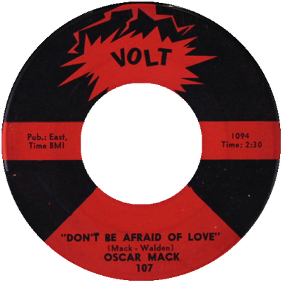 Oscar Mack - Don't Be afraid Of Love