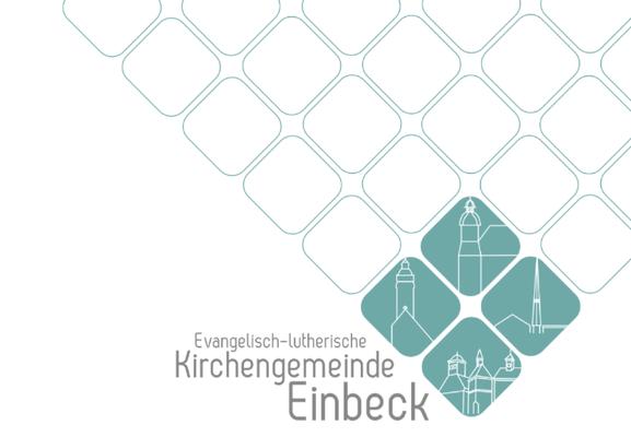 Entwicklung eines neuen Corporate Designs für die Kirchengemeinde Einbeck