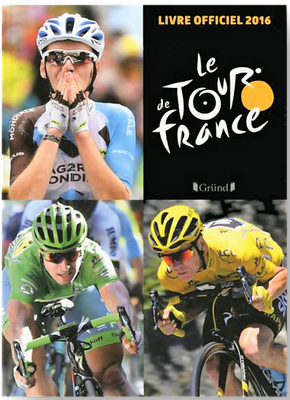 Livre officiel Tour de France 2016