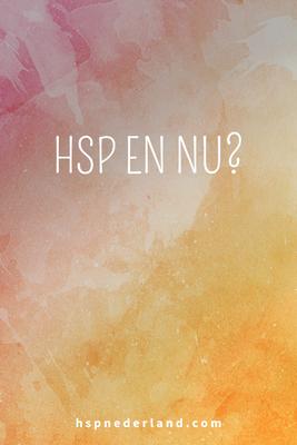 HSP en nu?