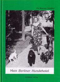 Geschichten aus dem Hundehotel in Berlin