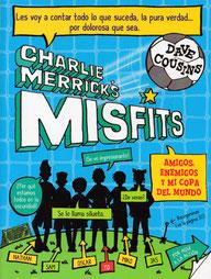 Dave Cousins Charlie Merricks Misfits Amigos Enemigos y mi Copa Del Mundo