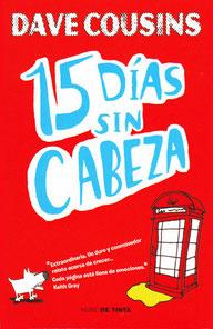 Dave Cousins 15 Dias Sin Cabeza