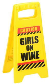 Waarschuwingsbord Girls on Wine €1,95 ca. 12x25cm