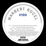 Marbert Rocel - 'Cause Of Loving (Marek Hemmann Remix)