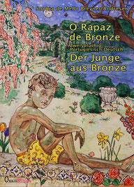 "O rapaz de bronze"" - Der Junge aus Bronze - Sophia de Mello Breyner Andresen"