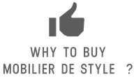Why to buy Mobilier De Style