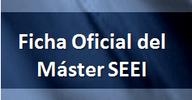 ficha oficial del máster SEEI