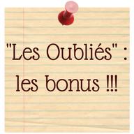 """""""Les Oubliés"""" Les bonus blog marie fananas écrivain"""