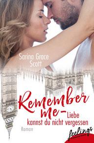 """Virtuelle Ernst-Ludwig-Buchmesse: Sex & Crime von Sarina Grace Scott """"Remember me - Liebe kannst du nicht vergessen"""", Verlag Feelings"""
