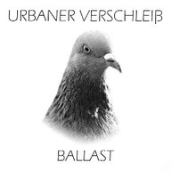 URBANER VERSCHLEISS - Ballast