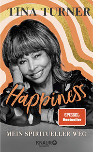 Happiness - Mein spiritueller Weg von Tina Turner