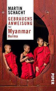 Gebrauchsanweisung für Myanmar - Burma von Martin Schacht - Reisebuch Inspiration