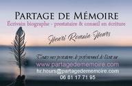 Henri Romain Hours bigographe écrivain public partage de mémoire écrit votre histoire de vie