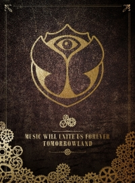 Tomorrowland Music Will Unite Us Forever | Justaweemusicblog.com