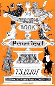 T・S・エリオット『キャッツ - ポッサムおじさんの猫とつき合う法』