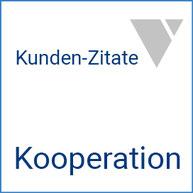 Kunden-Zitate Kooperation