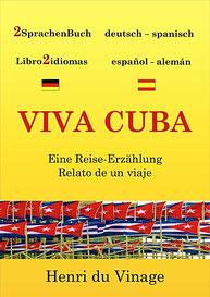 Kuba Zwei Sprachenbuch deutsch-spanisch