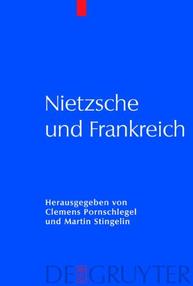 Pornschlegel et Stingelin Nietzsche und Frankreich
