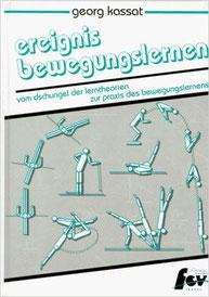 Ereignis Bewegungslernen – Vom Dschungel der Lerntheorien zur Praxis des Bewegungslernens
