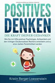 Cover des Buchs Positives Denken von Kristin Berger-Loewenstein.