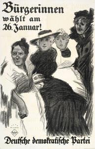 Wahlplakat der DDP, Januar 1919. AdsD/Friedrich-Ebert-Stiftung