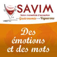 SAVIM, SAVIM MARSEILLE, PARC CHANOT, DES EMOTIONS ET DES MOTS, GASTRONOMIE, VIN
