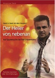 Buch über Heilpraktiker Ralf Drevermann - Der Heiler von nebenan