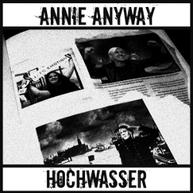 ANNIE ANYWAY - Hochwasser