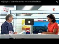 Emission Telematin de France 2 sur l'aloe vera