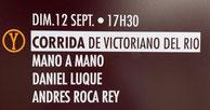 Toros de Victoriano del Rio pour Daniel Luque et Roca Rey