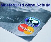 MasterCard ohne Schufa- Kreditkarte trotz Schufa bestellen