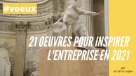 21 oeuvres pour inspirer l'entreprise