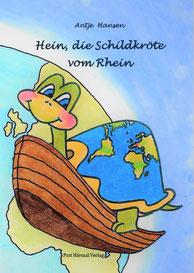 Hein die Schildkröte vom Rhein, Antje Hansen, Psst Hörmal Verlag, Cover Taschenbuch