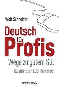 Cover des Buches Deutsch für Profis von Wolf Schneider.