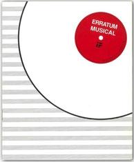 Erratum Musical, Guy Schraenen Catalogue