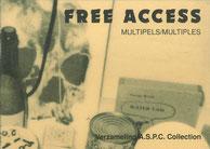 Free Access. Multipels/Multiples, Guy Schraenen Catalogue